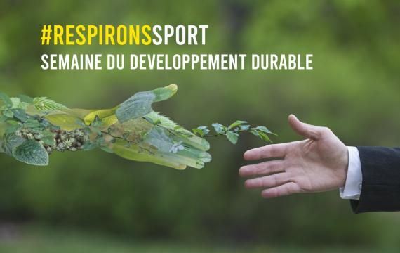 Semaine du développement durable 2021 #RESPIRONSSPORT